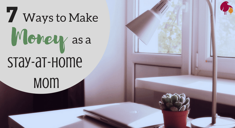 7 ways to make money as a stay-at-home mom http://talesofamessymom.com